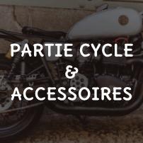 Partie cycle et Accessoires